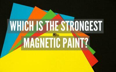Vahvin magneettinen maali?