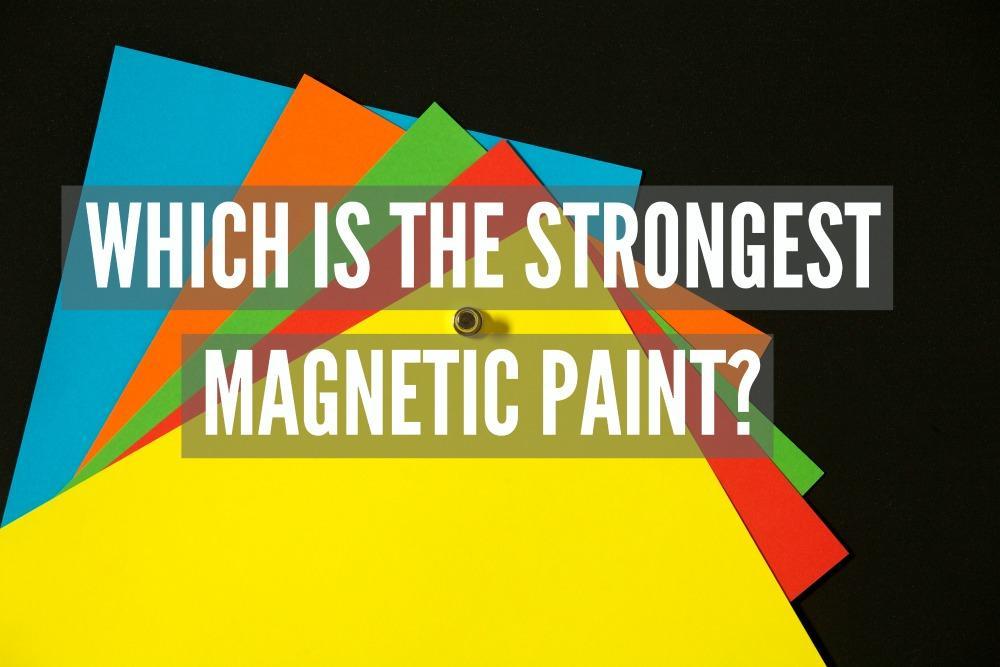 Vahvin magneettinen maali